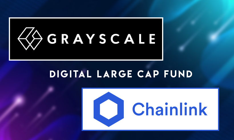 Chainlink Replaces XRP in Grayscale Digital Large Cap Fund