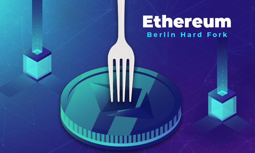 Ethereum Berlin Hard Fork: Features and its Effects