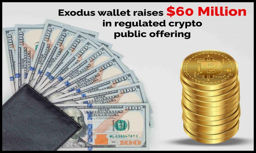 Exodus Wallet Raises $60 Million in Regulated Crypto Public Offering