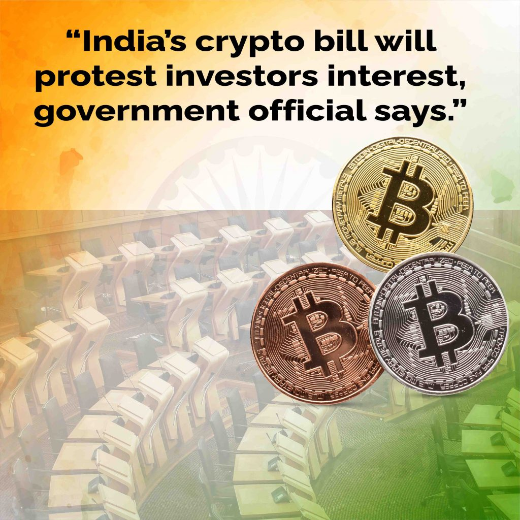 Crypto Bill Will Protect Investors Interests, Government Official of India