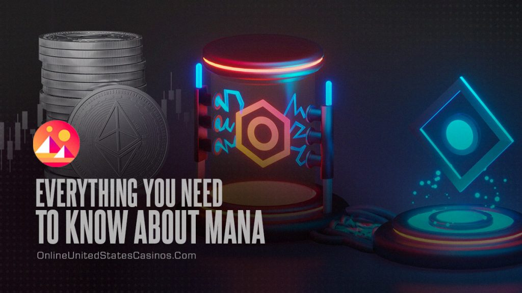 Everything You Need to Know About MANA