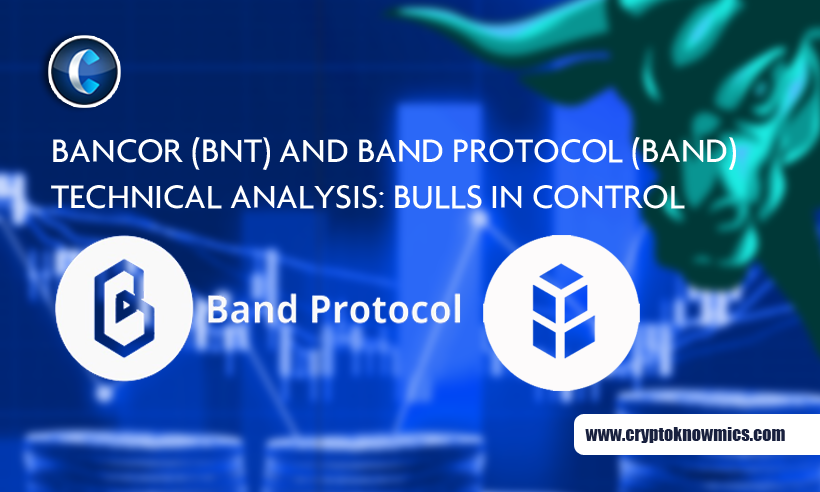 Bancor (BNT) and Band Protocol (BAND) Technical Analysis: Bulls in Control
