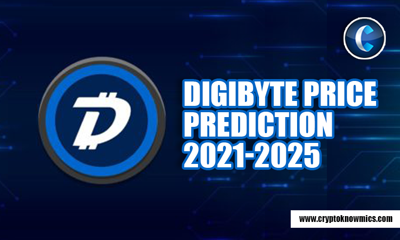 DigiByte Price Prediction 2021-2025: Token Set to Hit $1 by 2025