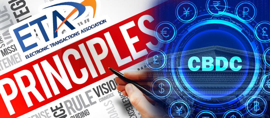 Electronic Transactions Association Introduces 7 Guiding Principles For CBDC
