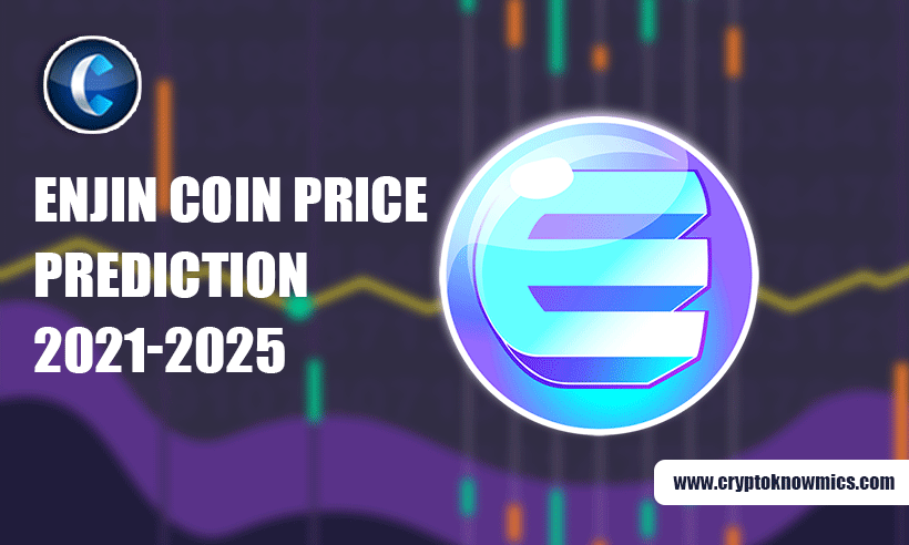 Enjin Coin Price Prediction 2021-2025: Set to Hit $34 by 2025