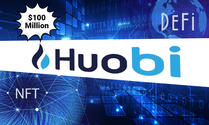Huobi Group Introduces $100 Million VC Fund for Defi and NFT Projects