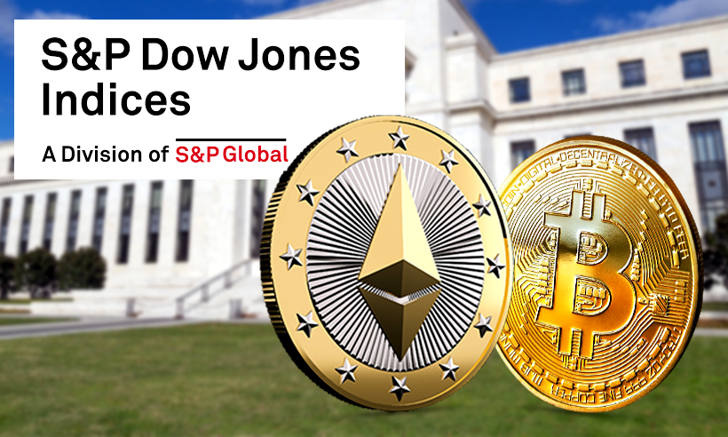 Bitcoin and Ethereum Indexes Launched by the S&P Dow Jones Indices