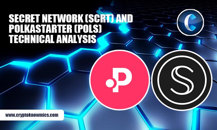 Secret Network (SCRT) and Polkastarter (POLS) Technical Analysis