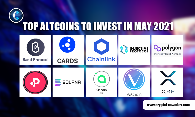 Top Altcoins to Invest in May 2021