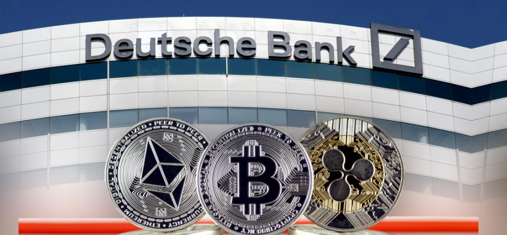 The Latest Deutsche Bank Report Says that Crypto is Here to Stay