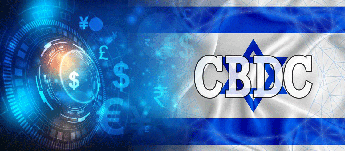 Bank of Israel Holds a Pilot Test for its Central Bank Digital Currency