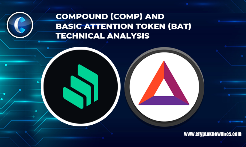 Compound (COMP) and Basic Attention Token (BAT) Technical Analysis: What to Expect?