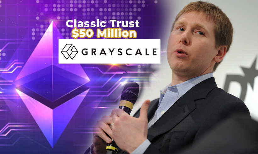 DCG to Invest $50 Million in Shares of Grayscale's Ethereum Classic Trust