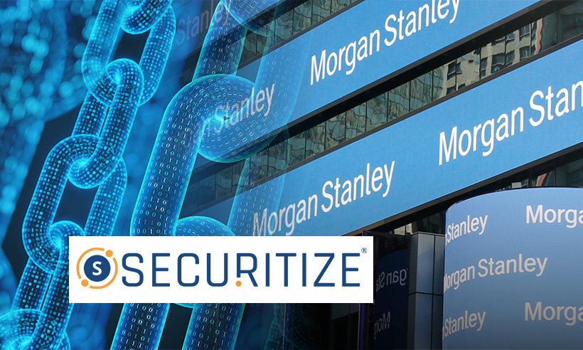 Morgan Stanley Co-leads Fundraising for Blockchain Startup Securitize Inc.