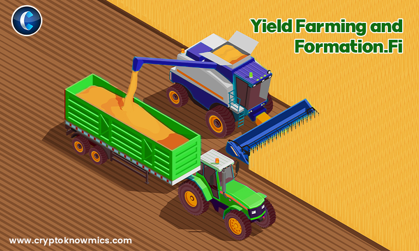Everything You Need to Know About Yield Farming and Formation.Fi