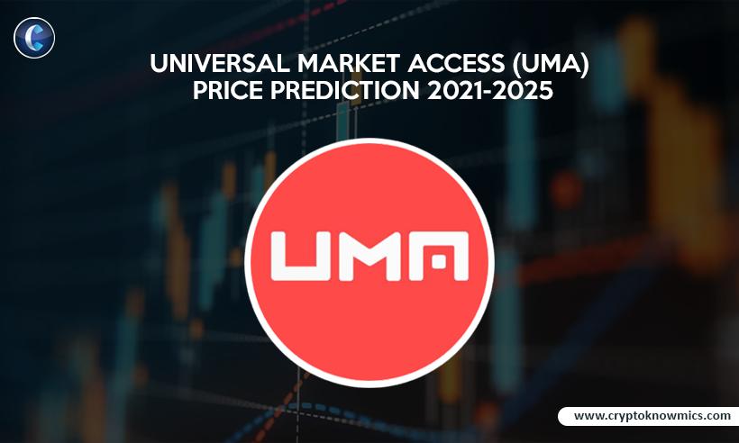 Universal Market Access (UMA) Price Prediction 2021-2025: Will UMA Surpass $50 by 2021?