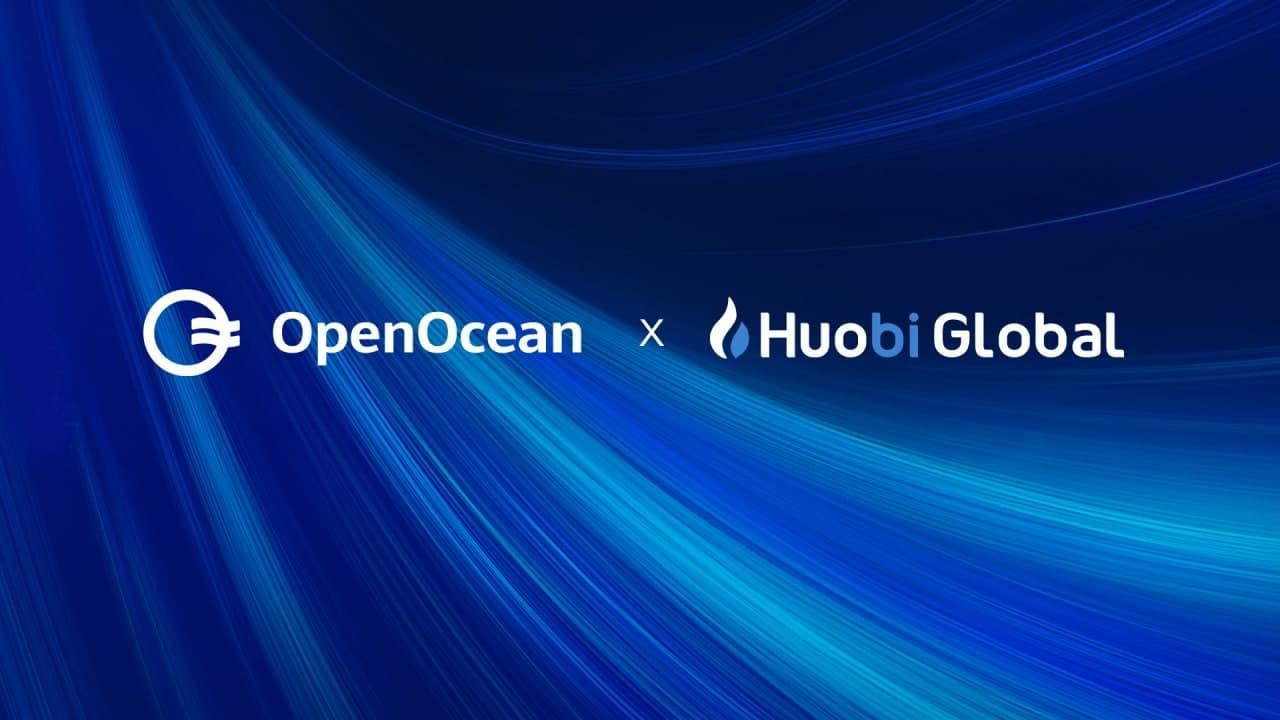 World's leading DeFi and CeFi aggregator OpenOcean announces strategic investment by Huobi Ventures
