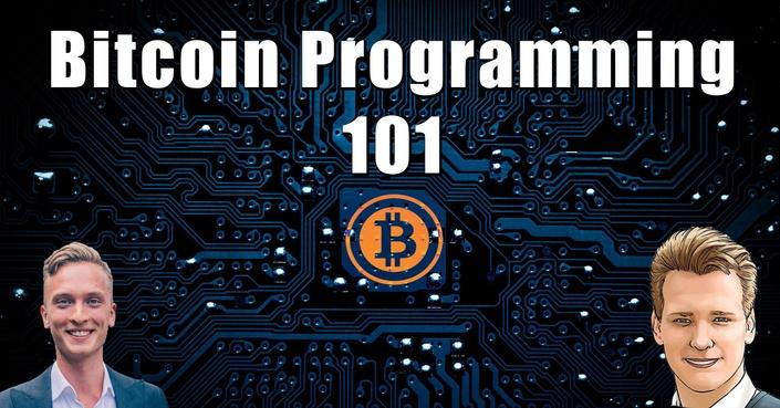 Bitcoin Programming 101