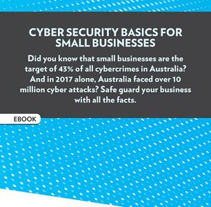 Cyber security basics for small businesses
