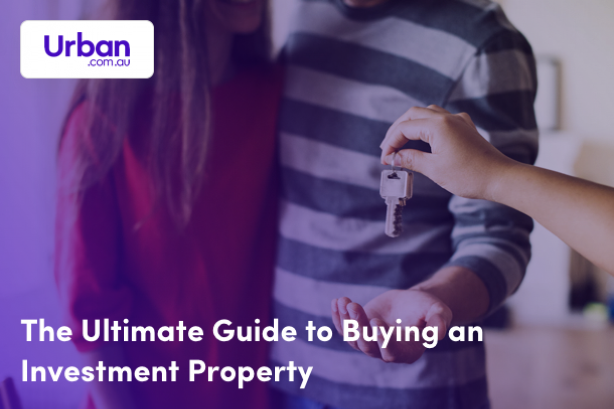The Ultimate Guide to Buying an Investment Property for 2019