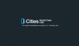 iCities: World Class CBDs conference kicks off Monday 24th