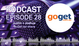 Weekly Podcast: Episode 28 - GoGet's Justin Passaportis and Joshua Brydges