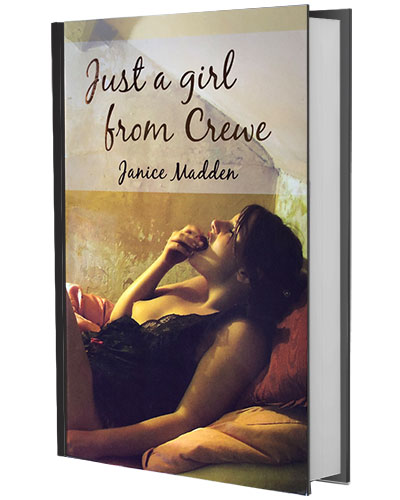 Just a girl from Crewe by Janice Madden