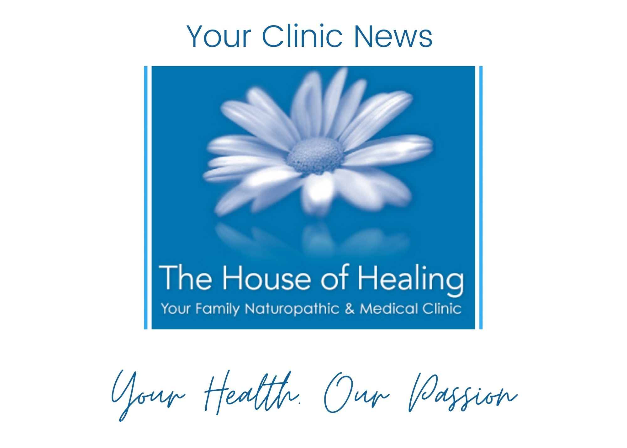 Clinic Update -  The House of Healing