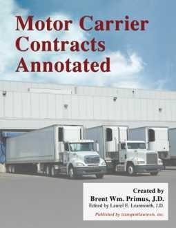 Motor Carrier Contracts Annotated by Brent Wm. Primus, J.D.| TransportLawTexts