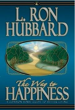 The Way To Happiness - Hardcover