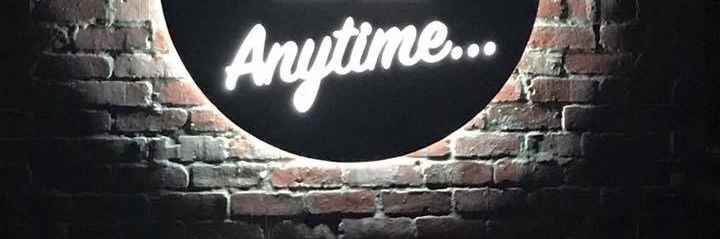 H Anytime... Illuminated Sign