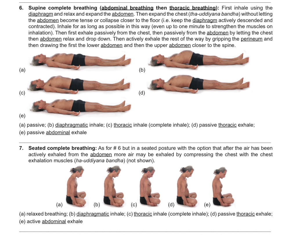 Complete breathing (abdominal breathing following by chest breathing